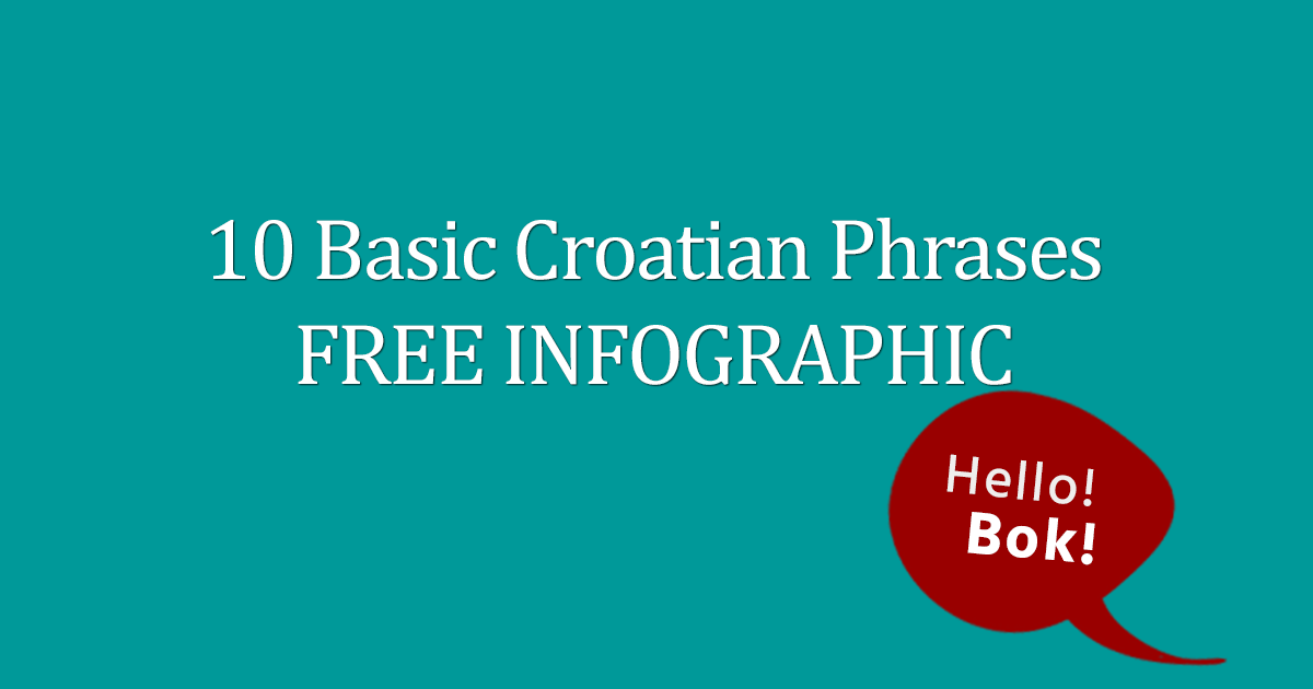 10 Basic Croatian Phrases FREE Infographic