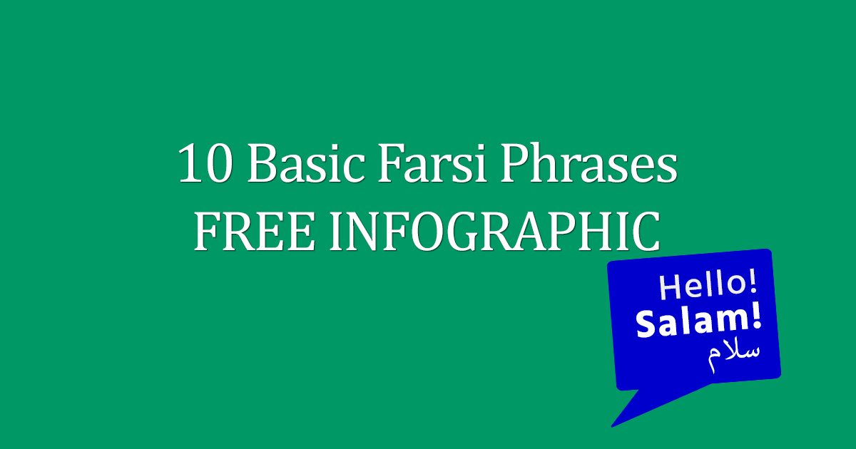10 Basic Farsi Phrases FREE Infographic